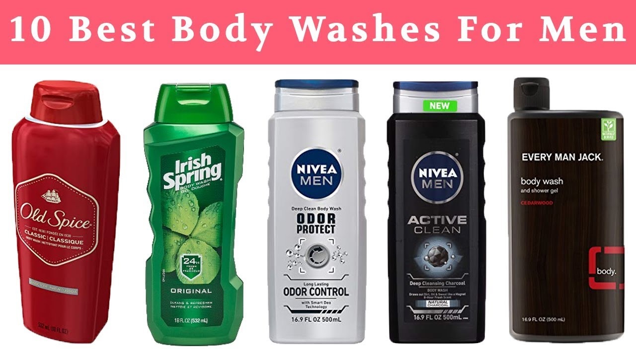 Best Body Wash For Men in 2018